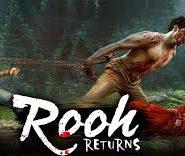 Rooh Returns